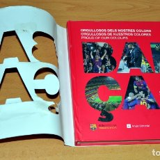 Coleccionismo deportivo: BARÇA - ORGULLOSOS DE NUESTROS COLORES - EDITA: FUNDACIÓ FC BARCELONA - AÑO 2012. Lote 178665145