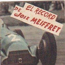 Coleccionismo deportivo: LIBRITO COLECCION EDITORIAL DEPORTIVA FHER EL RECORD DE JOSE MEIFFRET. Lote 178791828