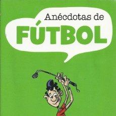 Coleccionismo deportivo: SERGI MAS-ANÉCDOTAS DE FUTBOL.LIBROS CÚPULA.2004.. Lote 179208200