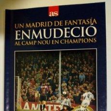 Coleccionismo deportivo: DVD + LIBRO: UN MADRID DE FANTASIA ENMUDECIO AL CAMP NOU (23-4-2002) BARCELONA 0-2 REAL MADRID . Lote 179321313