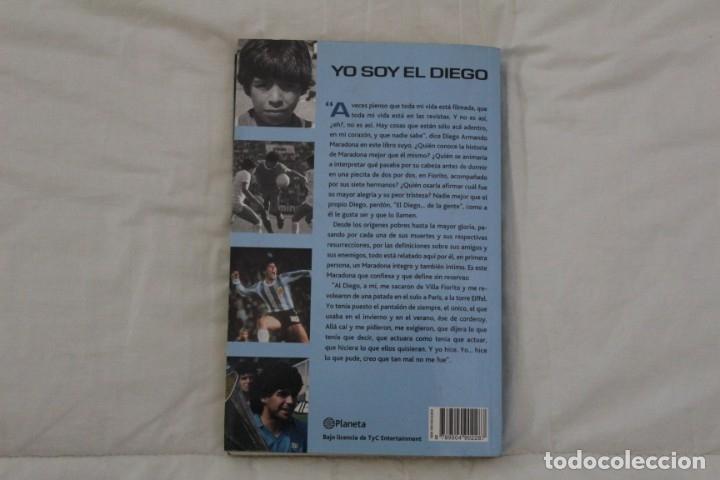 Coleccionismo deportivo: LIBRO YO SOY EL DIEGO. DIEGO ARMANDO MARADONA. PRIMERA EDICIÓN AÑO 2000. ARGENTINA FÚTBOL. - Foto 2 - 179528323