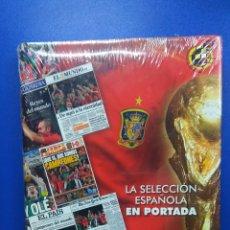 Coleccionismo deportivo: ESPECTACULAR LIBRO FUTBOL LA SELECCION ESPAÑOLA EN PORTADA. NUEVO SIN DESPRECINTAR. Lote 179528432