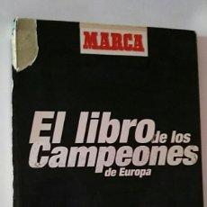 Coleccionismo deportivo: EL LIBRO DE LOS CAMPEONES DE EUROPA / MARCA / VIA DIGITAL / VACIO. Lote 179556623