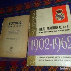Coleccionismo deportivo: REAL MADRID CF EXPOSICIÓN DE TROFEOS 1902 1962. REGALO FUTBOL 1943 1944. ED. AGUADO.. Lote 180189420