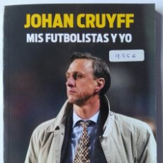 Coleccionismo deportivo: JOHAN CRUYFF. MIS FUTBOLISTAS Y YO. SPORT. Lote 180332246
