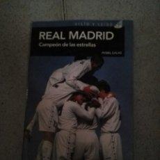 Coleccionismo deportivo: REAL MADRID CAMPÉON DE LAS ESTRELLAS - MABEL GALAZ. Lote 180420310