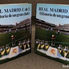 Coleccionismo deportivo: COLECCIÓN COMPLETA - HISTORIA DE UN GRAN CLUB - REAL MADRID - 2 TOMOS - LUIS MIGUEL GONZÁLEZ. Lote 181149097