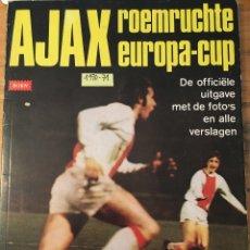 Coleccionismo deportivo: CRUYFF. AJAX. 1970-71. LIBRO COPA DE EUROPA. 64PAGS VER FOTOS. Lote 181205700