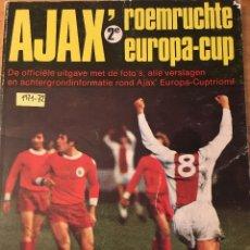 Coleccionismo deportivo: CRUYFF. AJAX. 1971-72. COPA DE EUROPA, LIBRO 64PAGS VER FOTOS. Lote 181205895