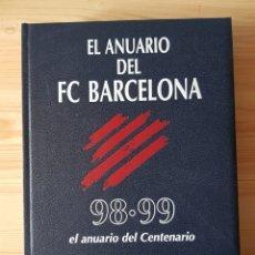 Coleccionismo deportivo: EL ANUARIO DEL FÚTBOL CLUB BARCELONA 98-99. DICUR. Lote 181417401