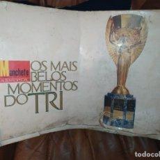 Coleccionismo deportivo: ÚNICO MANCHETE OS MÁS BELOS MOMENTOS DOTRI FOTOGRAFÍAS PELÉ BOB MOORE BRASIL GUADALAJARA 1970. Lote 181439460