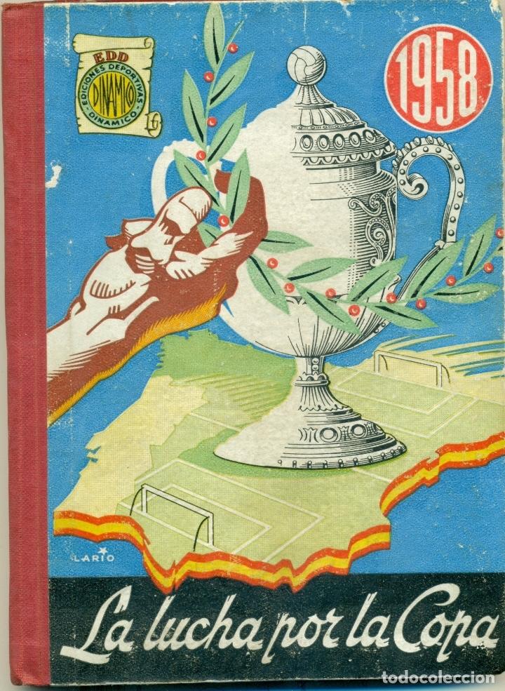 Coleccionismo deportivo: LUCHA POR LA COPA LOTE CON LOS AÑOS 1955-1956-157-1958-1959 DE DINAMICO ORIGINALES. TAMBIEN SUELTOS - Foto 5 - 182015681