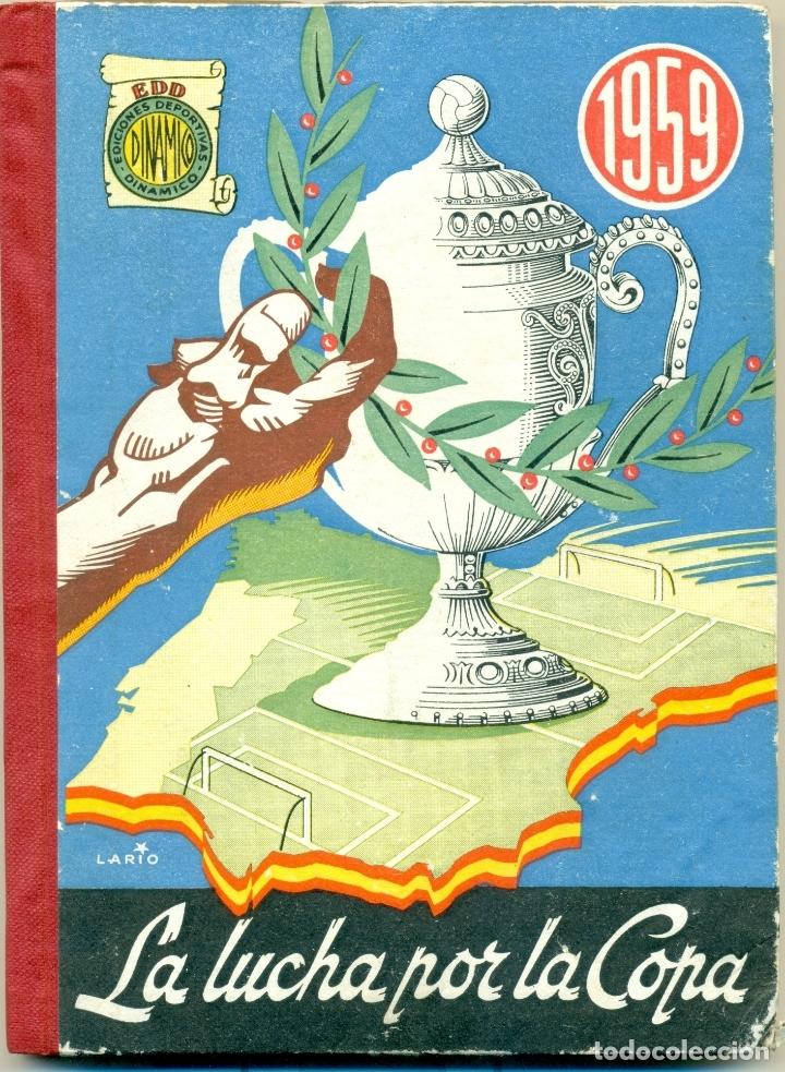 Coleccionismo deportivo: LUCHA POR LA COPA LOTE CON LOS AÑOS 1955-1956-157-1958-1959 DE DINAMICO ORIGINALES. TAMBIEN SUELTOS - Foto 6 - 182015681