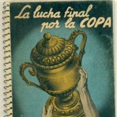 Coleccionismo deportivo: LUCHA POR LA COPA LOTE CON LOS AÑOS 1955-1956-157-1958-1959 DE DINAMICO ORIGINALES. TAMBIEN SUELTOS. Lote 182015681