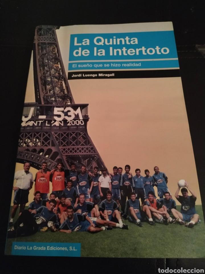LIBRO RC D ESPANYOL ESPAÑOL LA QUINTA DE LA INTERTOTO (Coleccionismo Deportivo - Libros de Fútbol)
