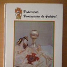 Colecionismo desportivo: 1914-1989. OS ANOS DE DIAMANTE NO 1º CENTENÁRIO DO FUTEBOL PORTUGUÊS. Lote 182178842