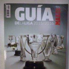 Colecionismo desportivo: GUÍA DE LA LIGA 2015/16 MARCA. Lote 182178845