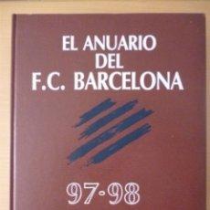 Coleccionismo deportivo: EL ANUARIO DEL F.C. BARCELONA 97-98. MÁS QUE UN ANUARIO. Lote 182178883