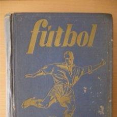 Coleccionismo deportivo: FÚTBOL. HISTORIA, ORGANIZACIÓN, EQUIPOS (1951). Lote 182178960