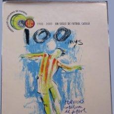 Coleccionismo deportivo: 1900-2000. UN SEGLE DE FUTBOL CATALÀ. Lote 182178986