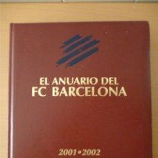 Coleccionismo deportivo: EL ANUARIO DEL F.C. BARCELONA 2001-2002. Lote 182178992