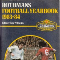 Coleccionismo deportivo: ROTHMANS FOOTBALL YEARBOOK 1983-84. Lote 182179047