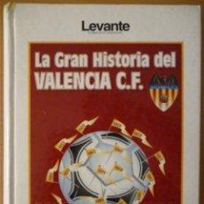 Colecionismo desportivo: LA GRAN HISTORIA DEL VALENCIA C.F. 1919-1994 (HDEZ. PERPIÑÁ). Lote 182179078