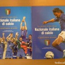 Colecionismo desportivo: LA GRANDE STORIA DELLA NAZIONALE ITALIANA DI CALCIO (2 TOMOS). Lote 182179111