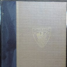Coleccionismo deportivo: HISTORIA DEL ATHLETIC DE BILBAO. Lote 182179112