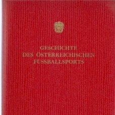 Coleccionismo deportivo: GESCHICHTE ÖSTERREICHISCHE FUSSBALL. Lote 182179125