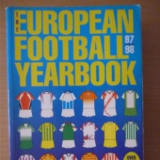 Coleccionismo deportivo: THE EUROPEAN FOOTBALL YEARBOOK 1997/98. Lote 182179167