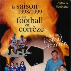 Coleccionismo deportivo: LA SAISON 1998/99 FOOTBALL EN CORRÈZE. Lote 182179172