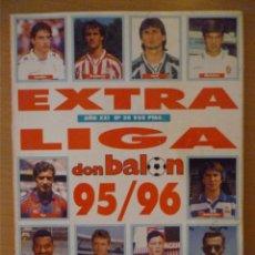 Coleccionismo deportivo: DON BALÓN EXTRA LIGA 95-96. Lote 182179176