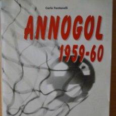 Coleccionismo deportivo: ANNOGOL 1959-60. Lote 182179260