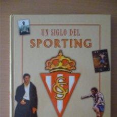 Coleccionismo deportivo: UN SIGLO DEL SPORTING. Lote 182179300