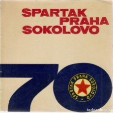 Coleccionismo deportivo: SPARTAK PRAHA SOKOLOVO 70. Lote 182179350