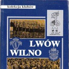 Coleccionismo deportivo: KOLEKCJA KLUBÓW LWÓW WILNO (POLONIA-UCRANIA-LITUANIA). Lote 182179532