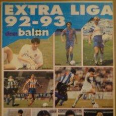 Coleccionismo deportivo: EXTRA LIGA 92-93 DON BALÓN. Lote 182179618
