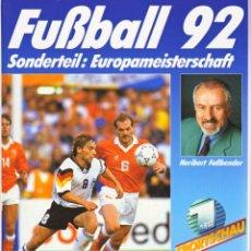 Coleccionismo deportivo: FUSSBALL 92 (FALKEN). Lote 182179635
