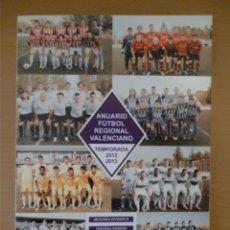 Coleccionismo deportivo: ANUARIO DEL FÚTBOL REGIONAL VALENCIANO 2012-13. Lote 182179771