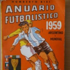 Coleccionismo deportivo: ANUARIO FUTBOLÍSTICO 1959 ARGENTINO Y MUNDIAL. Lote 182179800
