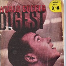 Coleccionismo deportivo: WORLD SOCCER DIGEST 1963/64. Lote 182179813