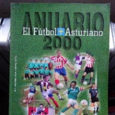 Coleccionismo deportivo: EL FÚTBOL ASTURIANO. ANUARIO 2000. Lote 182179817