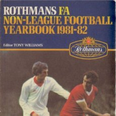 Coleccionismo deportivo: ROTHMANS NON-LEAGUE FOOTBALL YEARBOOK 81-82. Lote 182180018