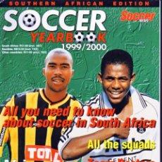 Coleccionismo deportivo: SOCCER YEARBOOK 1999/2000 (SUDÁFRICA). Lote 205778670