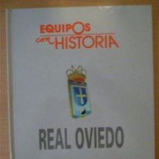 Coleccionismo deportivo: EQUIPOS CON HISTORIA: REAL OVIEDO. Lote 182180090
