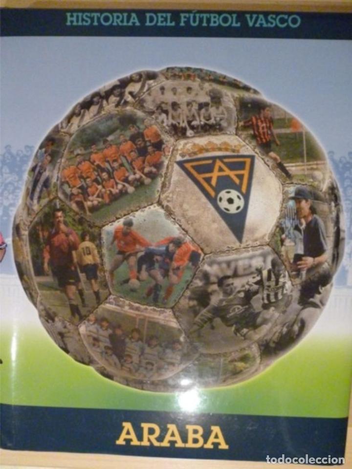 HISTORIA DEL FÚTBOL VASCO: ARABA (Coleccionismo Deportivo - Libros de Fútbol)
