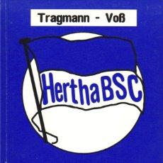 Colecionismo desportivo: HERTHA BSC DIE HERTHA STATISTIK 100 JAHRE. Lote 182180382