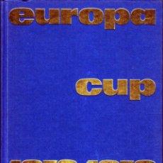 Coleccionismo deportivo: EUROPA CUP 1972/73. Lote 182180568
