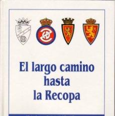 Coleccionismo deportivo: EL LARGO CAMINO HASTA LA RECOPA 2 TOMOS. Lote 182180686